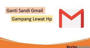 Cara Ganti Kata Sandi Gmail Lewat Hp